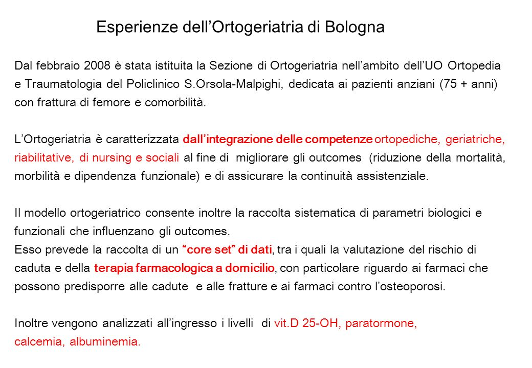 Esperienze dell'Ortogeriatria di Bologna