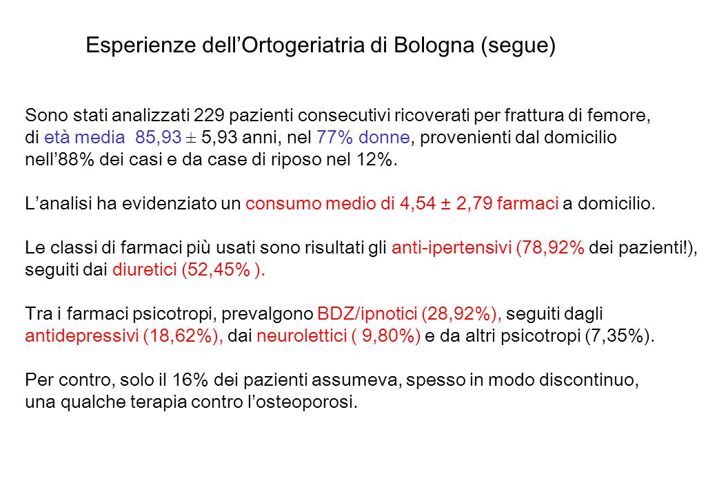 Esperienze dell'Ortogeriatria di Bologna (segue)