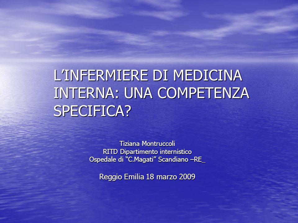 L'INFERMIERE DI MEDICINA INTERNA: UNA COMPETENZA SPECIFICA