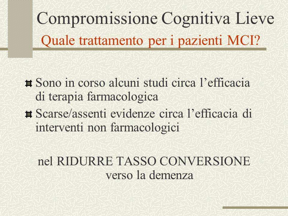 Compromissione Cognitiva Lieve Quale trattamento per i pazienti MCI
