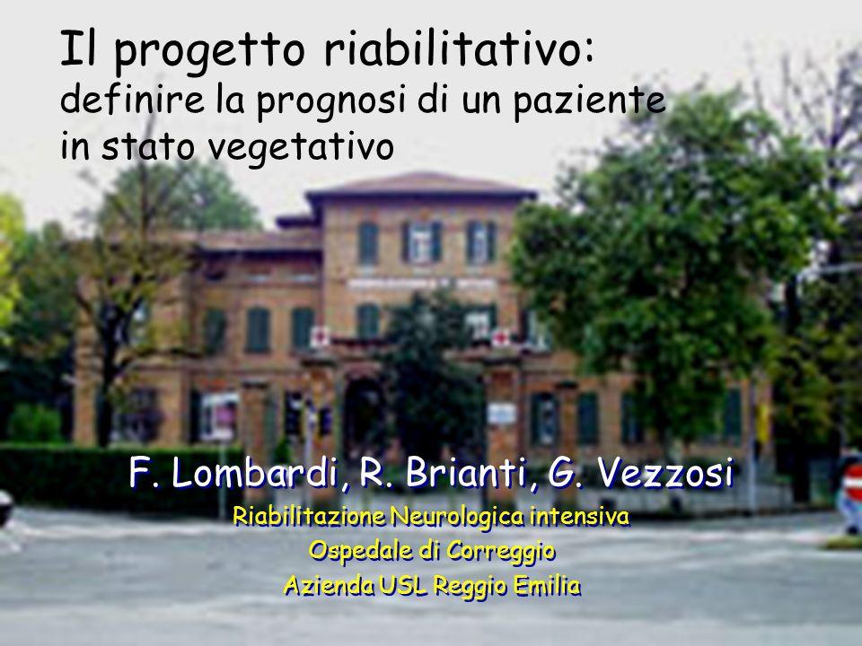 Il progetto riabilitativo: definire la prognosi di un paziente in stato vegetativo