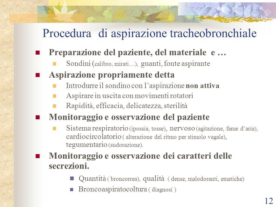 Procedura di aspirazione tracheobronchiale