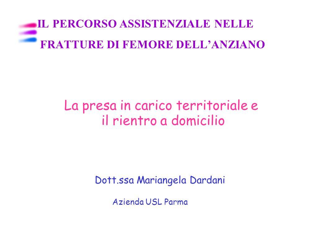 IL PERCORSO ASSISTENZIALE NELLE FRATTURE DI FEMORE DELL'ANZIANO
