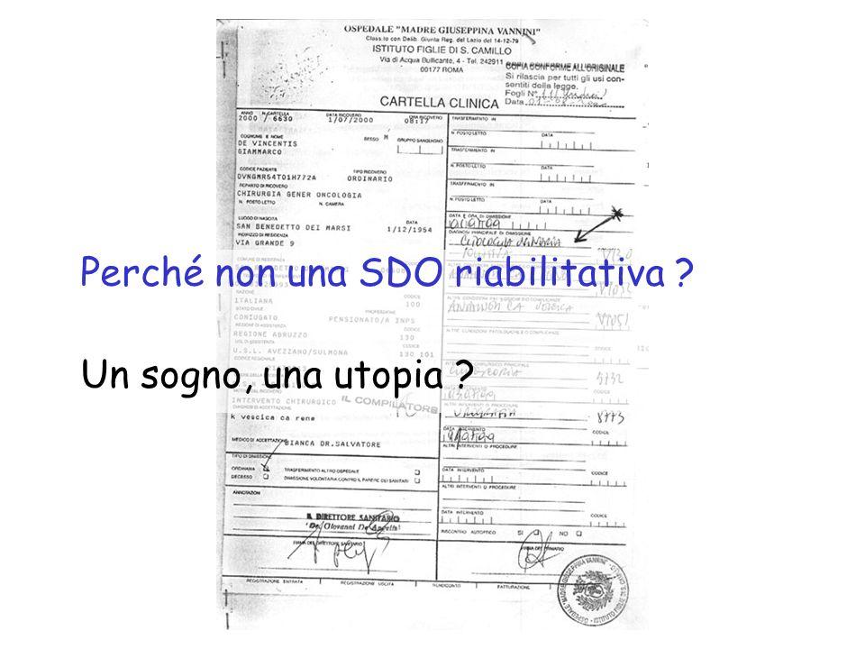 Perché non una SDO riabilitativa
