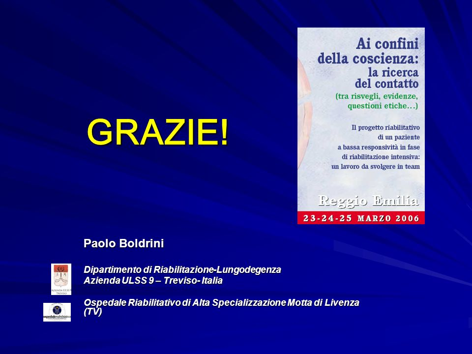 GRAZIE! Paolo Boldrini Dipartimento di Riabilitazione-Lungodegenza