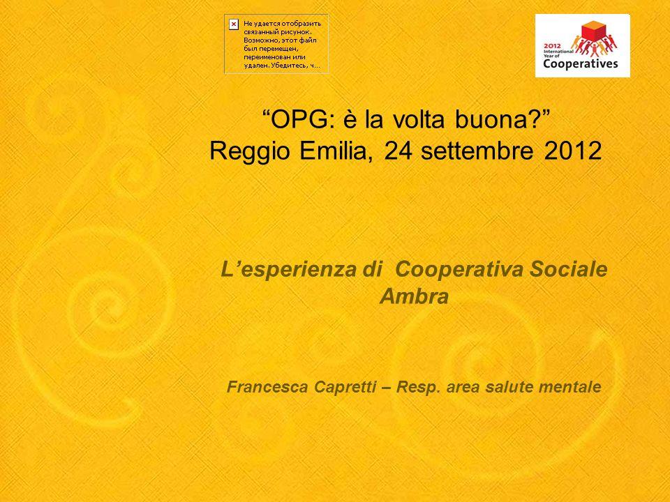 OPG: è la volta buona Reggio Emilia, 24 settembre 2012
