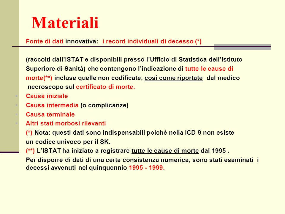 Materiali Fonte di dati innovativa: i record individuali di decesso (*)