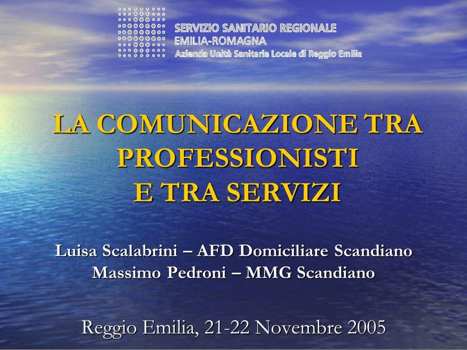 LA COMUNICAZIONE TRA PROFESSIONISTI E TRA SERVIZI