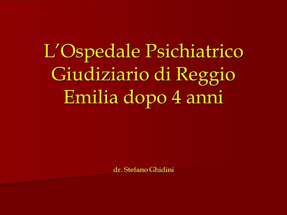L'Ospedale Psichiatrico Giudiziario di Reggio Emilia dopo 4 anni