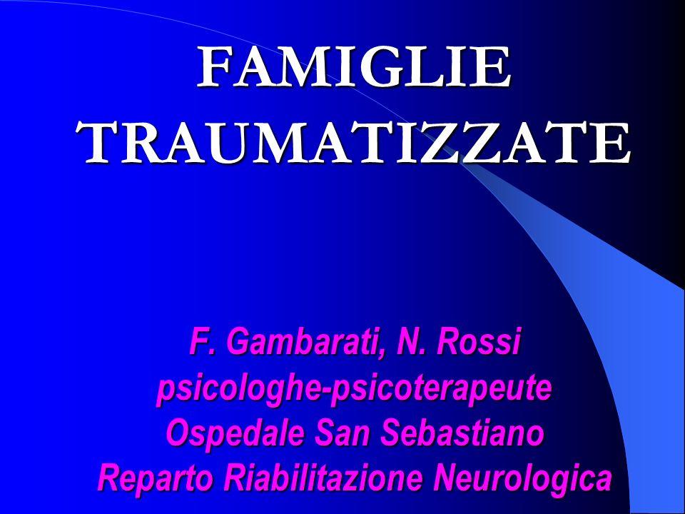 FAMIGLIE TRAUMATIZZATE F. Gambarati, N