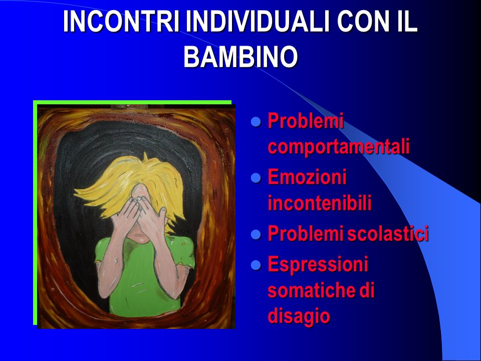 INCONTRI INDIVIDUALI CON IL BAMBINO