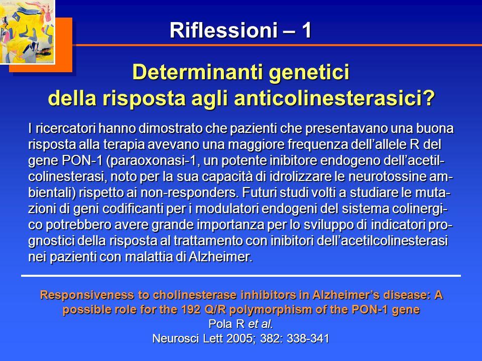 Determinanti genetici della risposta agli anticolinesterasici