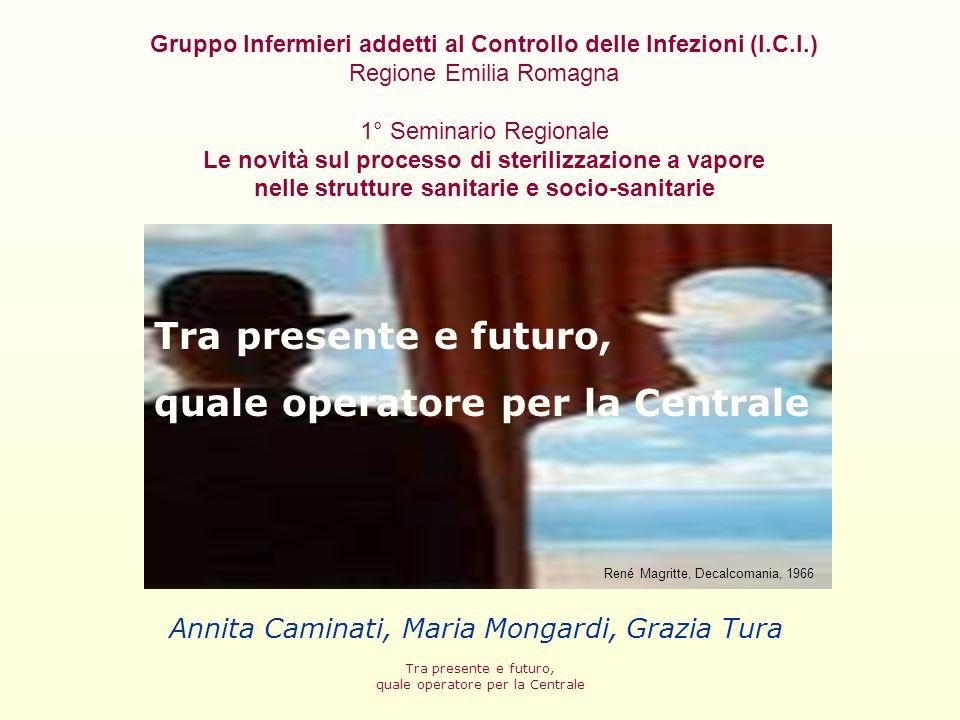 Annita Caminati, Maria Mongardi, Grazia Tura