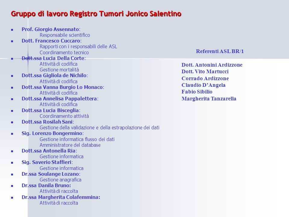 Gruppo di lavoro Registro Tumori Jonico Salentino