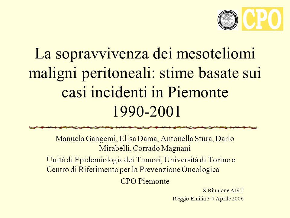 La sopravvivenza dei mesoteliomi maligni peritoneali: stime basate sui casi incidenti in Piemonte 1990-2001