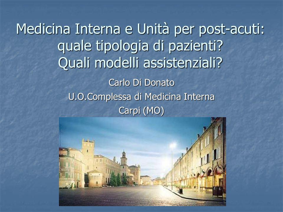 Carlo Di Donato U.O.Complessa di Medicina Interna Carpi (MO)