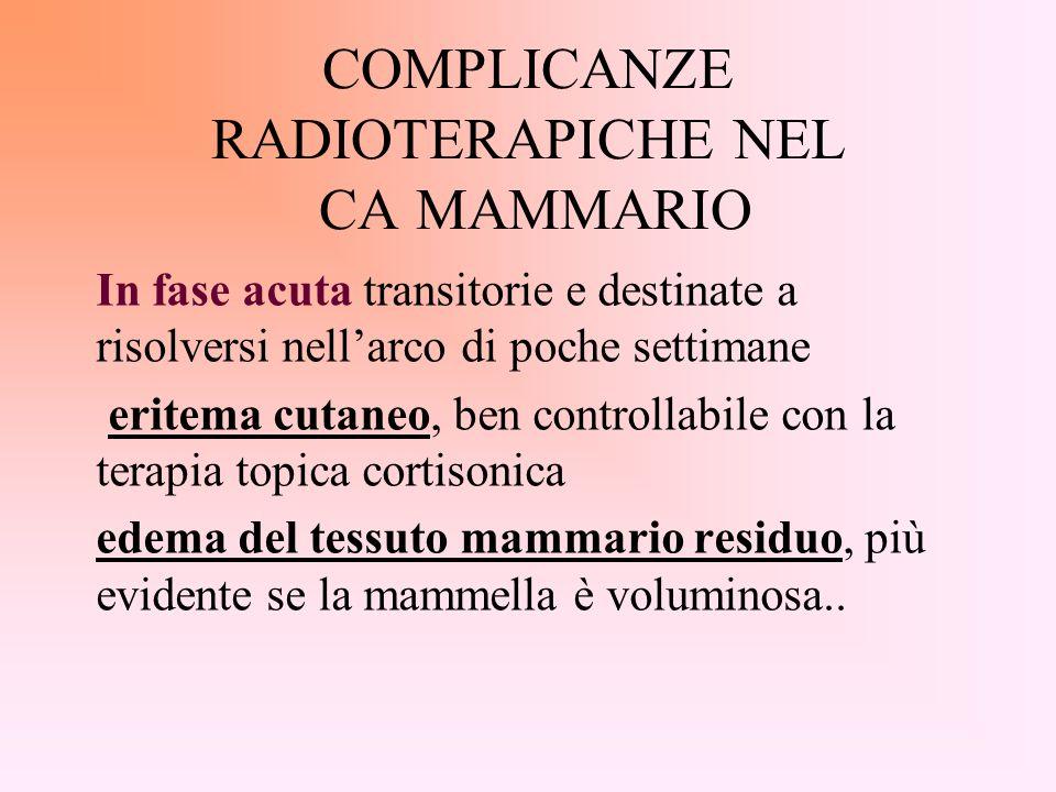COMPLICANZE RADIOTERAPICHE NEL CA MAMMARIO