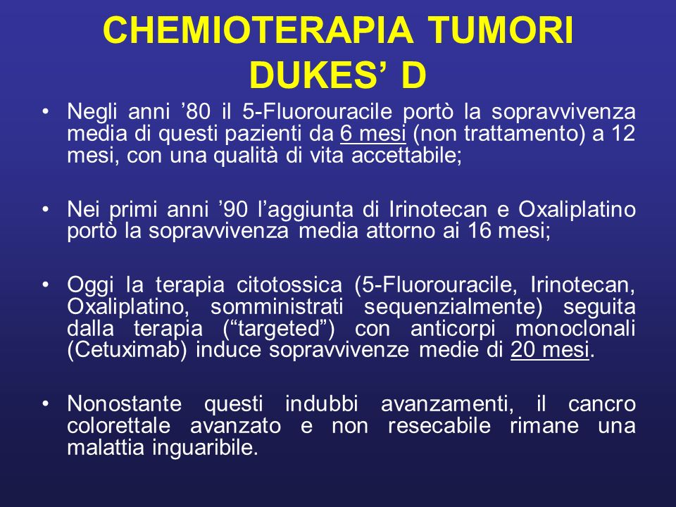 CHEMIOTERAPIA TUMORI DUKES' D