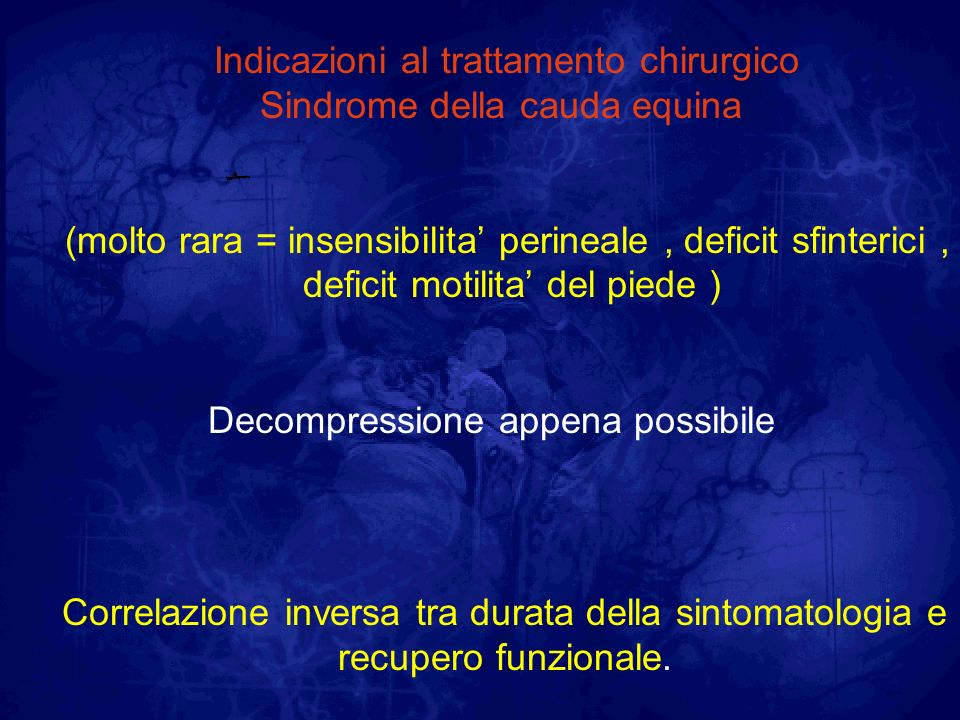 Indicazioni al trattamento chirurgico Sindrome della cauda equina