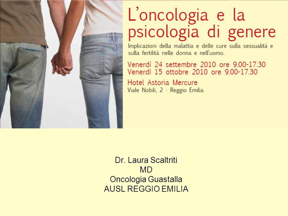 Dr. Laura Scaltriti MD Oncologia Guastalla AUSL REGGIO EMILIA