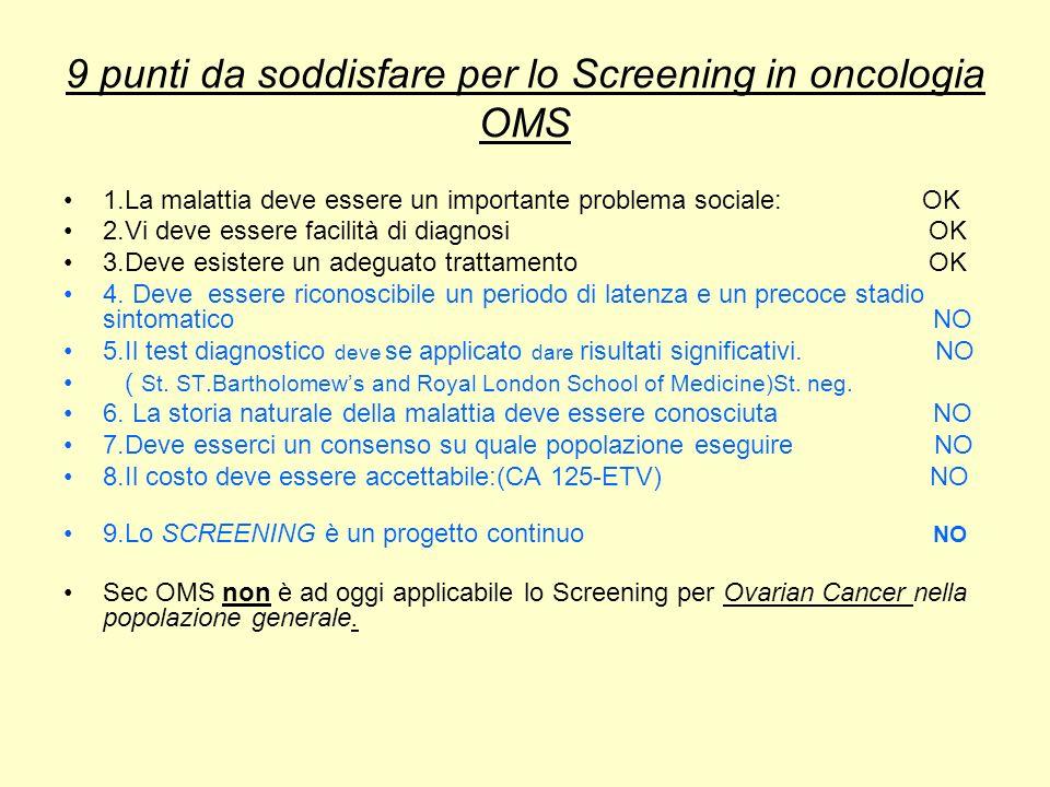 9 punti da soddisfare per lo Screening in oncologia OMS
