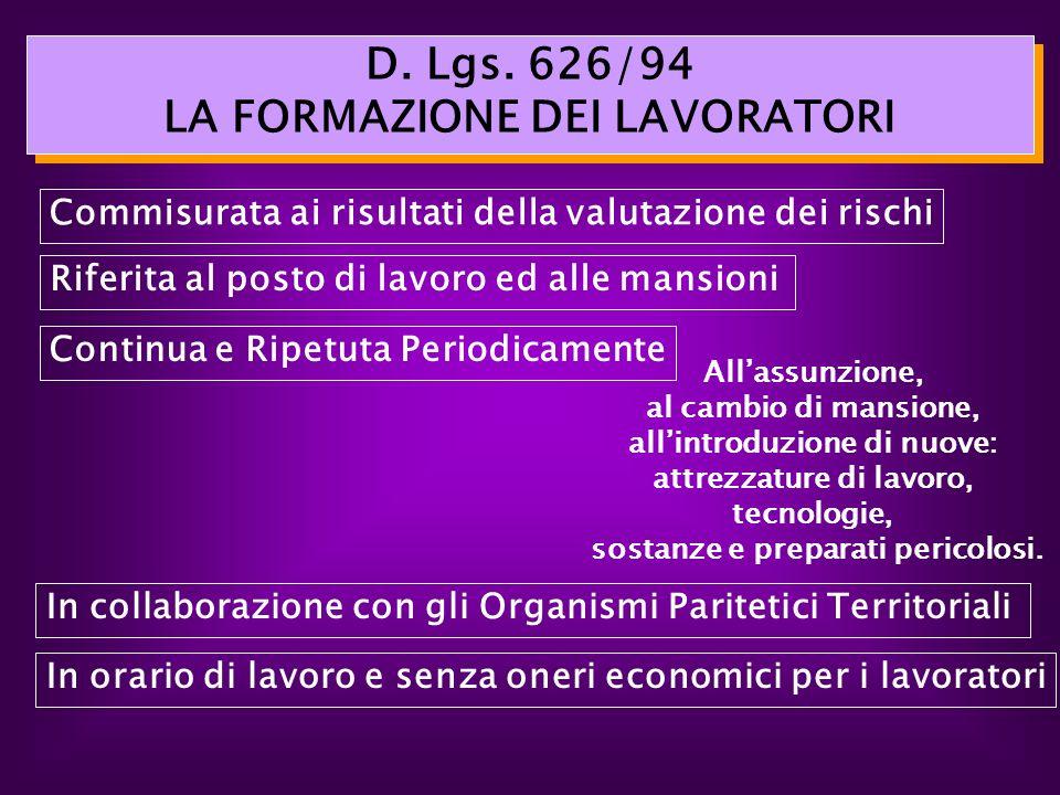 D. Lgs. 626/94 LA FORMAZIONE DEI LAVORATORI