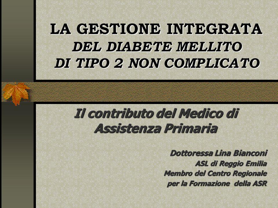 LA GESTIONE INTEGRATA DEL DIABETE MELLITO DI TIPO 2 NON COMPLICATO