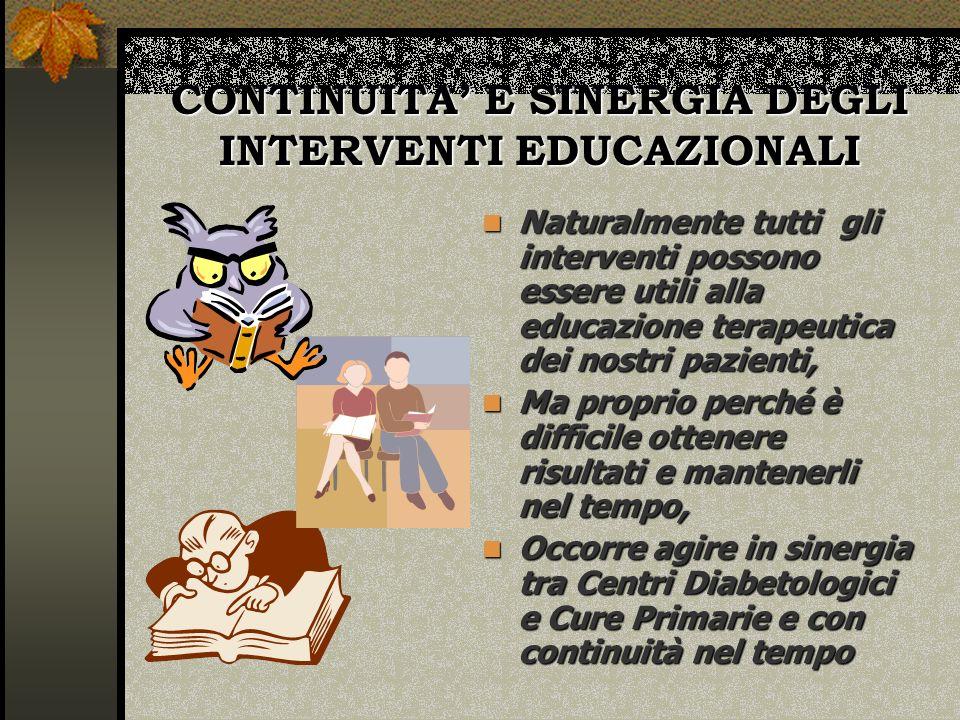 CONTINUITA' E SINERGIA DEGLI INTERVENTI EDUCAZIONALI
