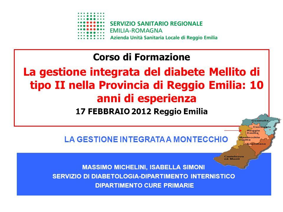 Corso di FormazioneLa gestione integrata del diabete Mellito di tipo II nella Provincia di Reggio Emilia: 10 anni di esperienza.