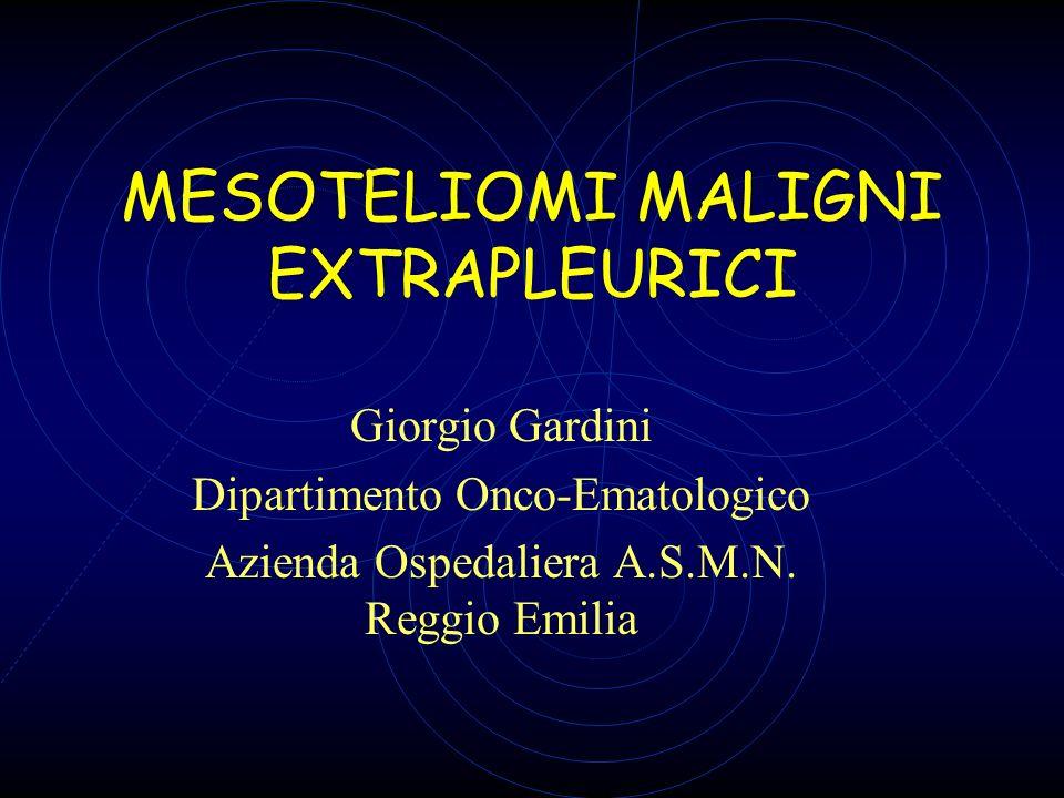 MESOTELIOMI MALIGNI EXTRAPLEURICI