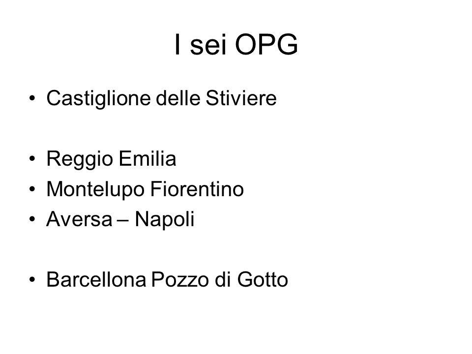 I sei OPG Castiglione delle Stiviere Reggio Emilia