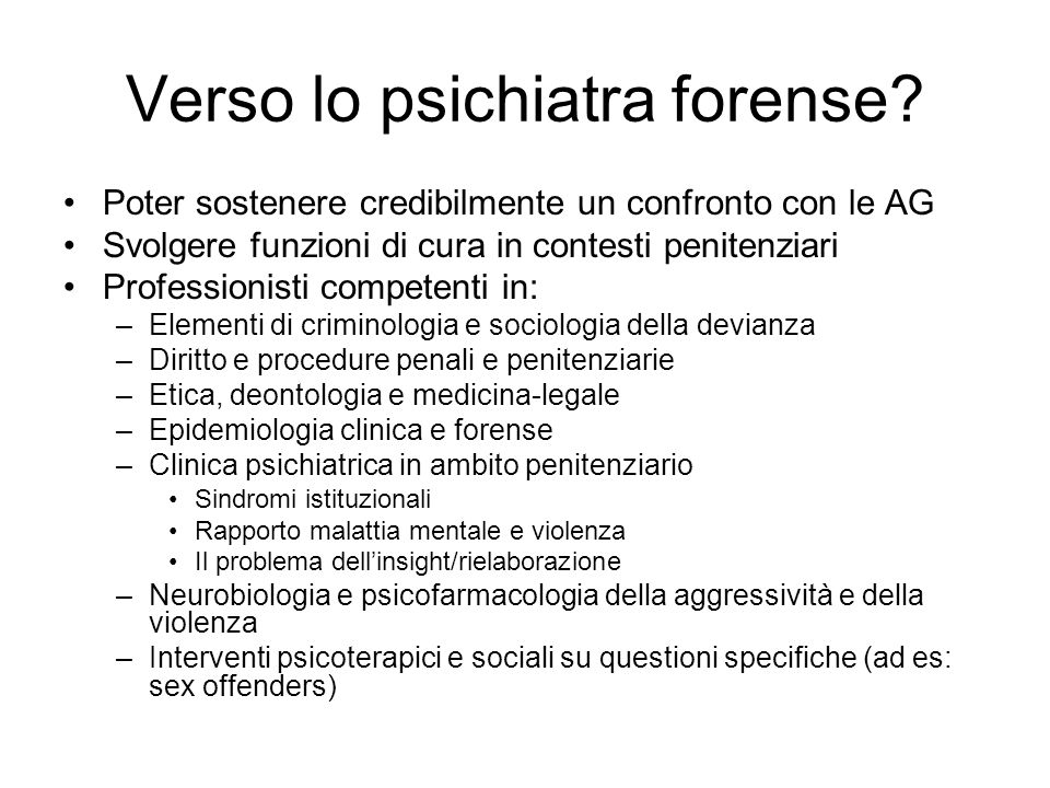 Verso lo psichiatra forense