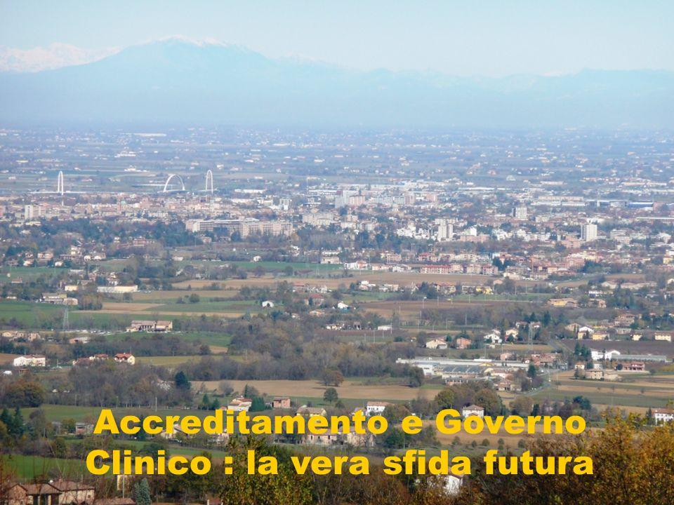 Accreditamento e Governo Clinico : la vera sfida futura