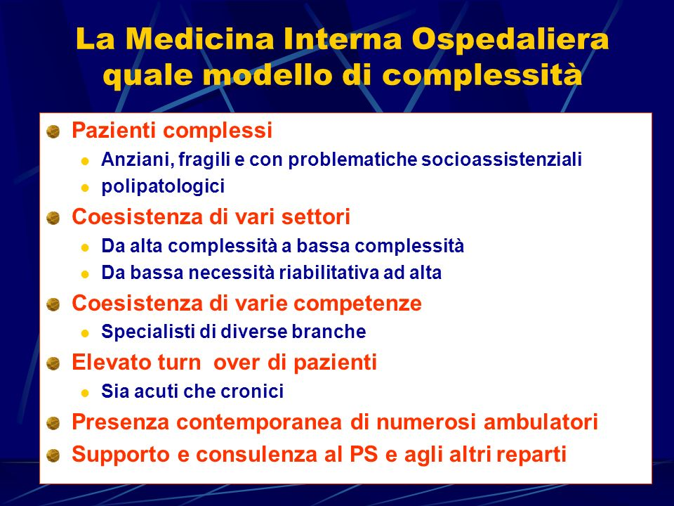 La Medicina Interna Ospedaliera quale modello di complessità