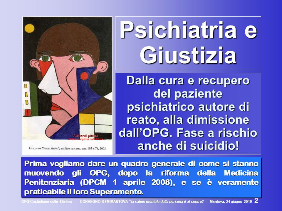 Psichiatria e Giustizia OPG di Castiglione delle Stiviere