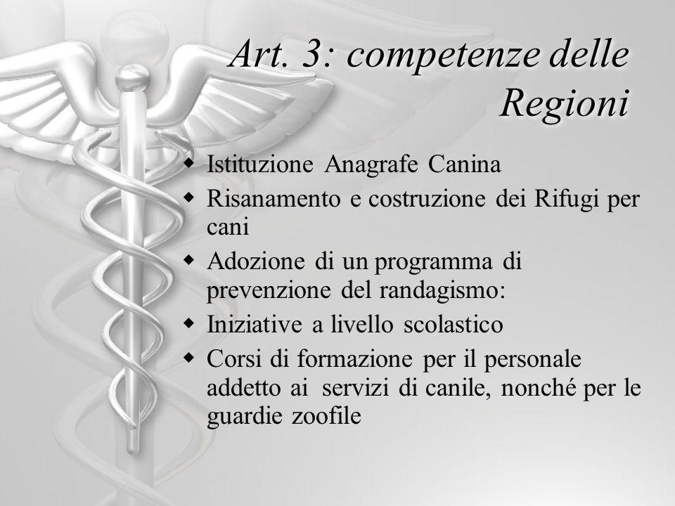 Art. 3: competenze delle Regioni