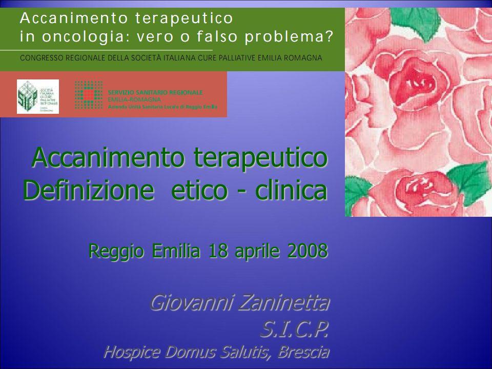 Accanimento terapeutico Definizione etico - clinica