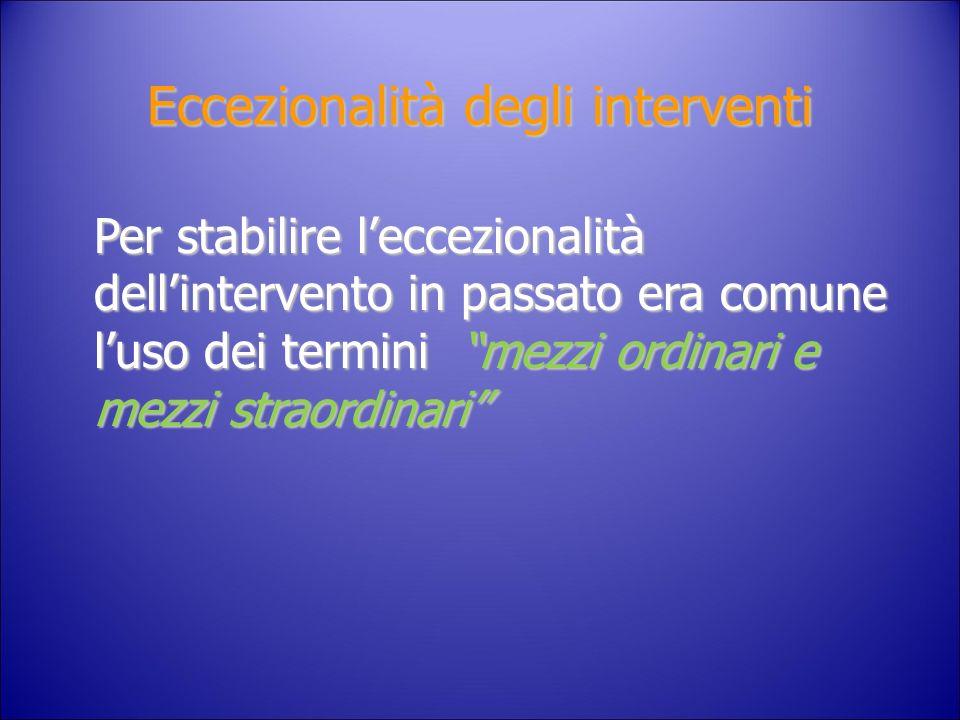 Eccezionalità degli interventi