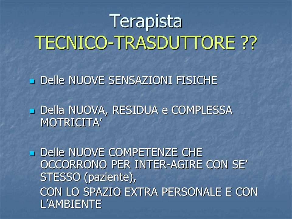 Terapista TECNICO-TRASDUTTORE