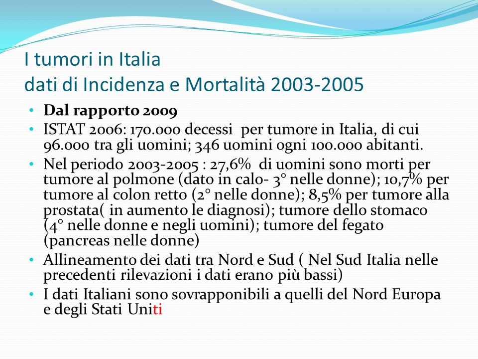 I tumori in Italia dati di Incidenza e Mortalità 2003-2005