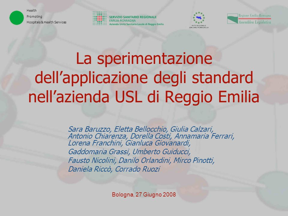 La sperimentazione dell'applicazione degli standard nell'azienda USL di Reggio Emilia