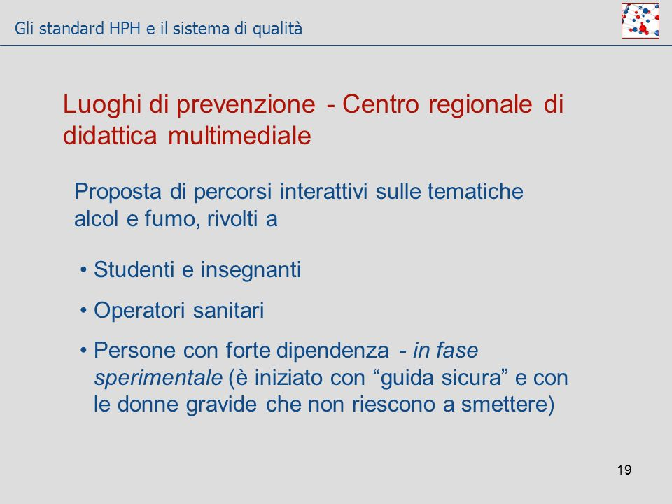 Luoghi di prevenzione - Centro regionale di didattica multimediale
