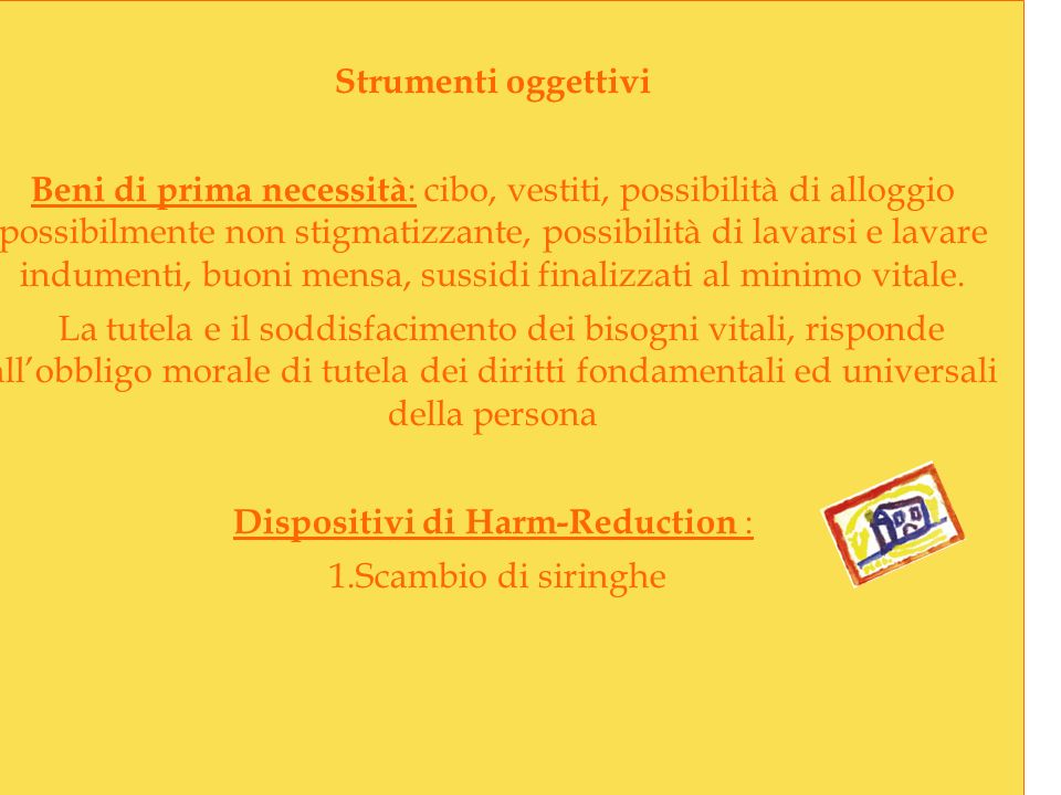 Dispositivi di Harm-Reduction :