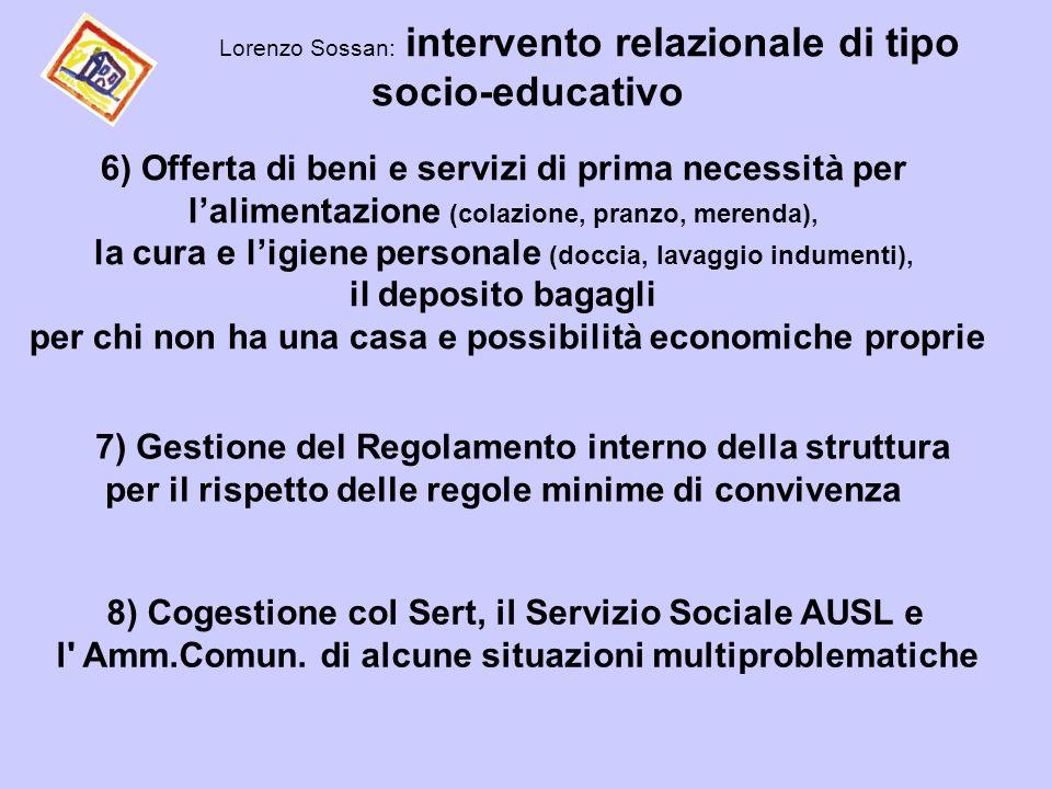 Lorenzo Sossan: intervento relazionale di tipo socio-educativo