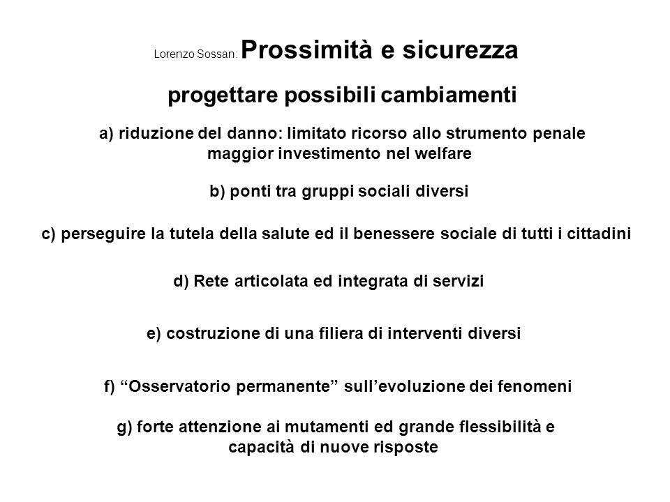 Lorenzo Sossan: Prossimità e sicurezza