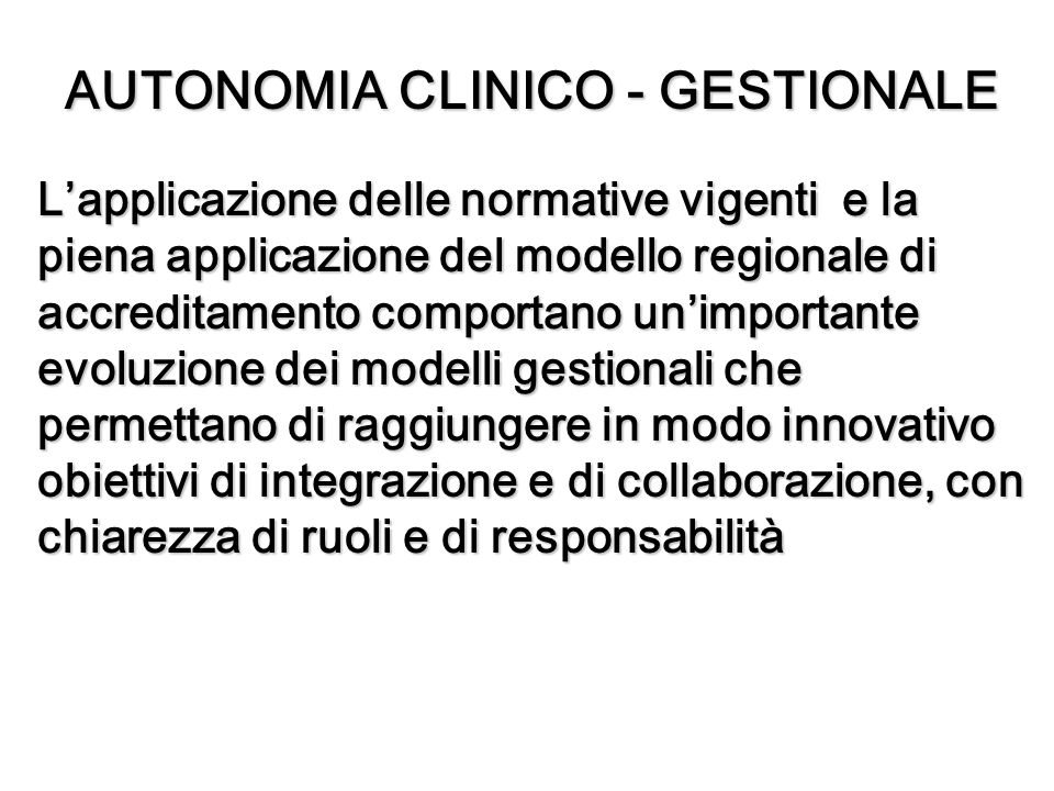 AUTONOMIA CLINICO - GESTIONALE
