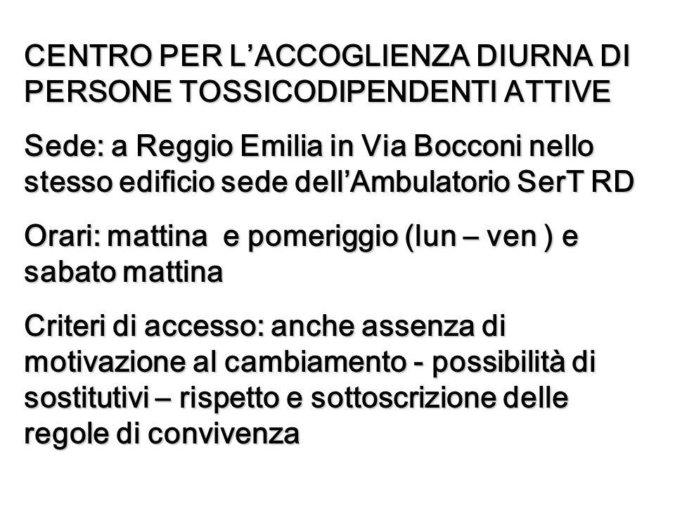 CENTRO PER L'ACCOGLIENZA DIURNA DI PERSONE TOSSICODIPENDENTI ATTIVE