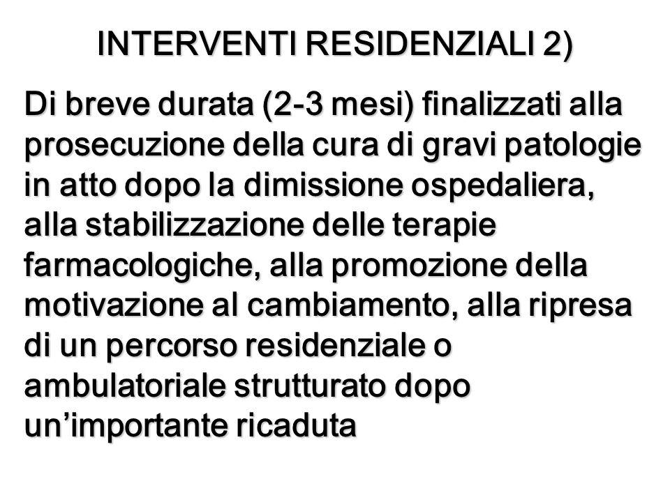 INTERVENTI RESIDENZIALI 2)