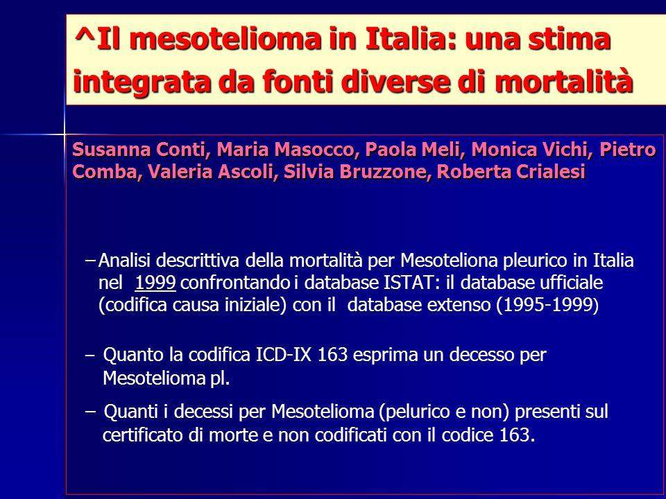 ^Il mesotelioma in Italia: una stima integrata da fonti diverse di mortalità