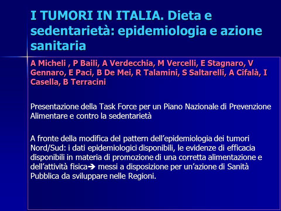 I TUMORI IN ITALIA. Dieta e sedentarietà: epidemiologia e azione sanitaria